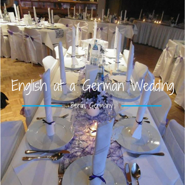 English at a German Wedding